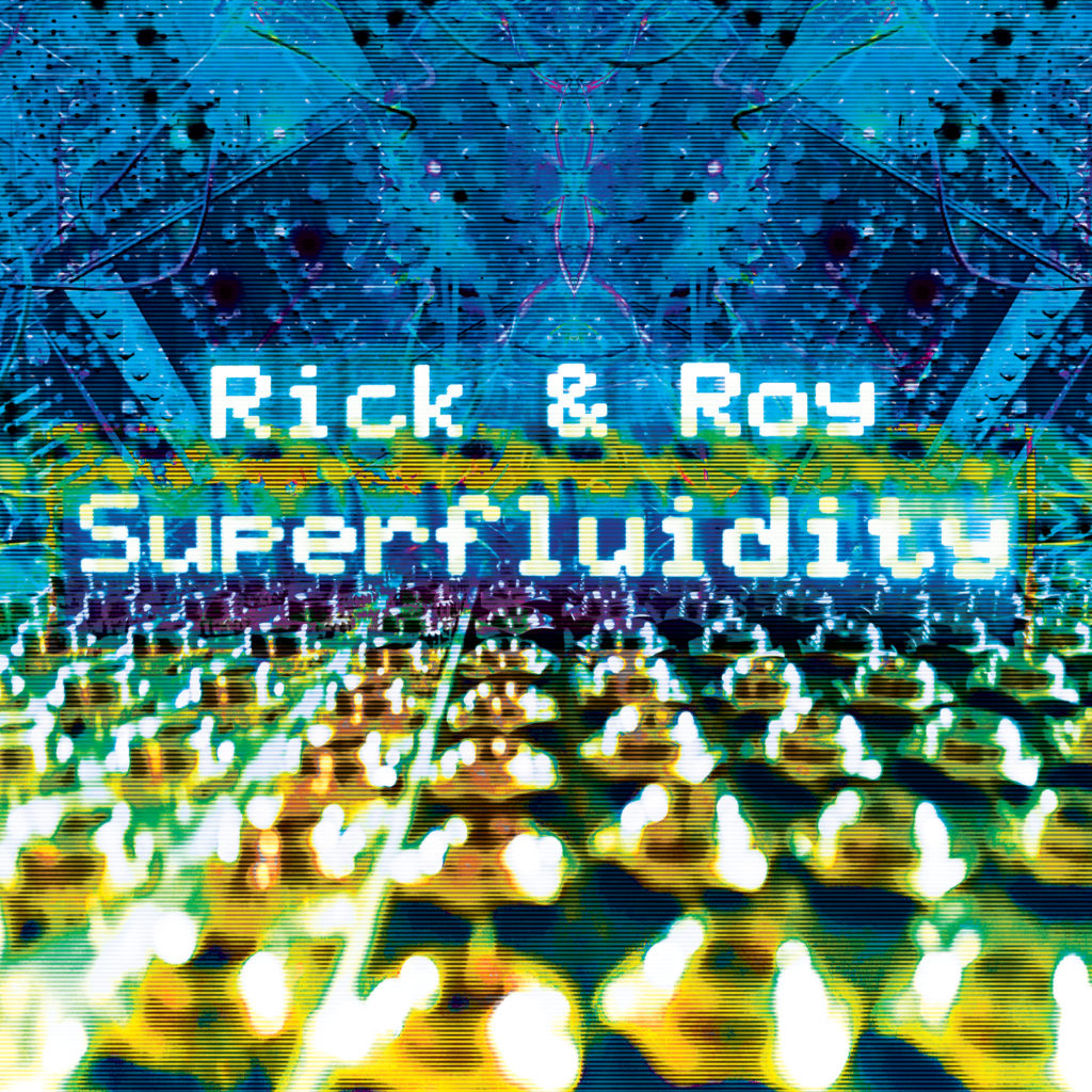 Rick & Roy - Superfluidity - Cover